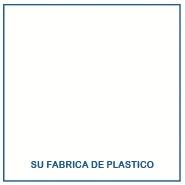 Su fábrica de plástico