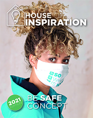 House of Inspiration - Be Safe Concept 2021